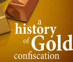 gold confiscation