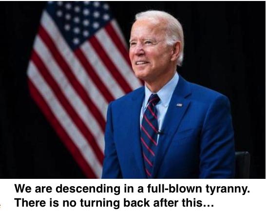 Biden tyranny