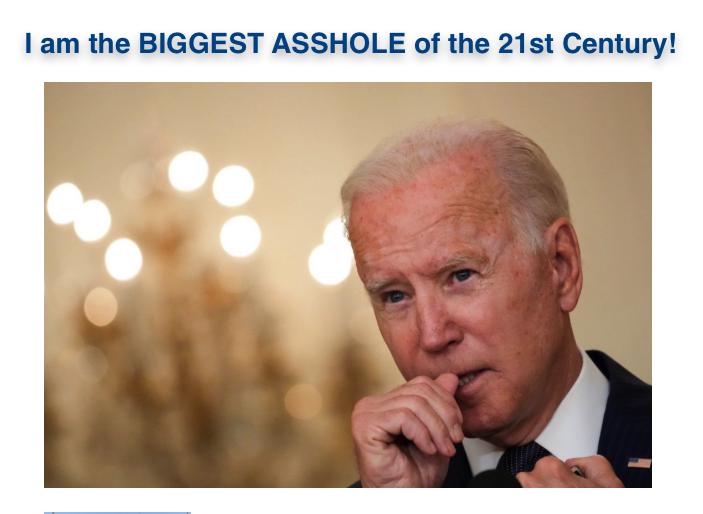 Biden asshole